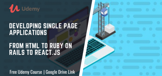 Developing Single Page Applications From HTML To Ruby On Rails To React.js