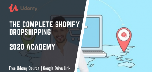 The Complete Shopify Dropshipping 2020 Academy