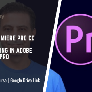 Adobe Premiere Pro CC: Video Editing in Adobe Premiere Pro
