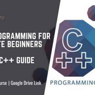 C++ Programming for Absolute Beginners - Newbie C++ Guide