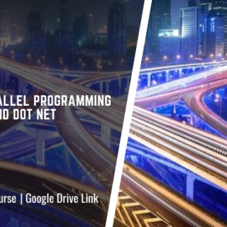 Learn Parallel Programming with C# and dot NET
