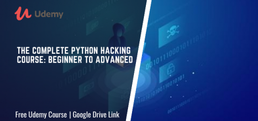 The Complete Python Hacking Course: Beginner to Advanced