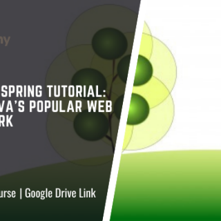 The Java Spring Tutorial: Learn Java's Popular Web Framework