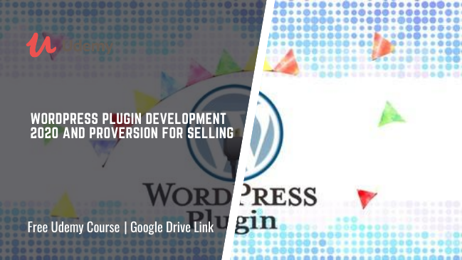 WordPress Plugin Development 2020 and Proversion for selling