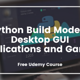 `Python Build Modern Desktop GUI Applications and Games