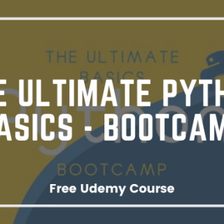 The Ultimate Python Basics - Bootcamp