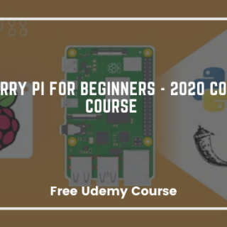 Raspberry Pi For Beginners - 2020 Complete Course