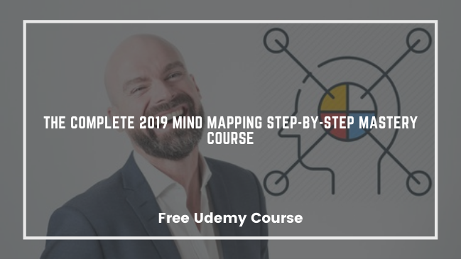 The 2019 Complete Mind Mapping Step-by-Step Mastery Course